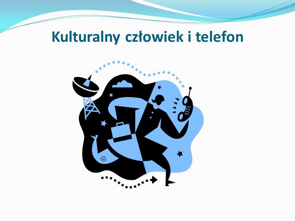 Kulturalny człowiek i telefon