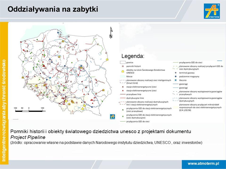 www.atmoterm.pl Inteligentne rozwiązania aby chronić środowisko Oddziaływania na zabytki Legenda: Pomniki historii i obiekty światowego dziedzictwa un