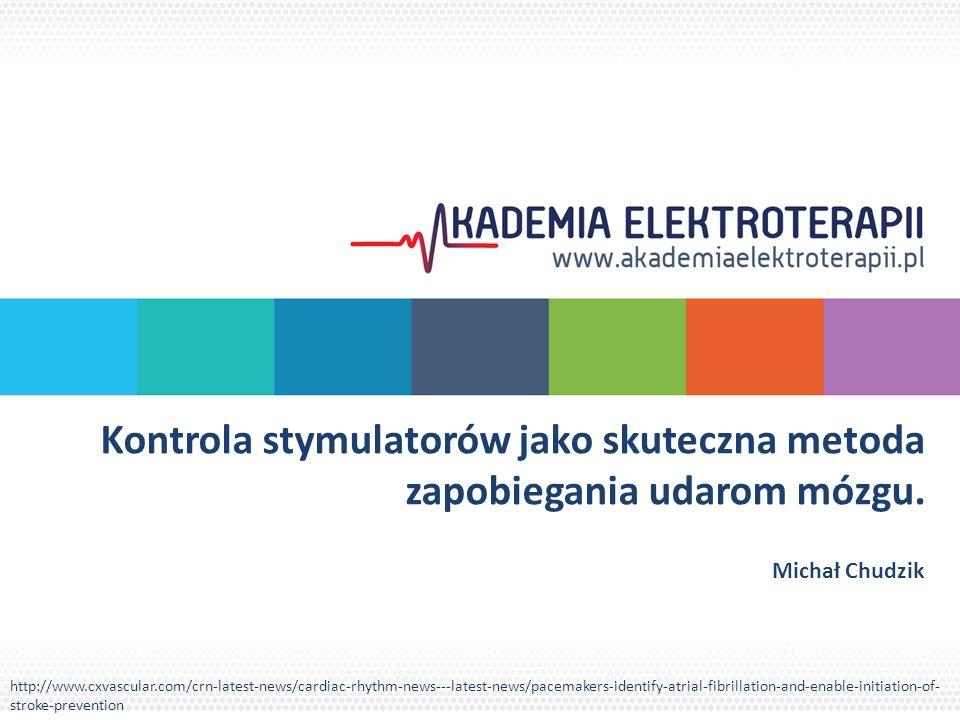 Kontrola stymulatorów jako skuteczna metoda zapobiegania udarom mózgu.