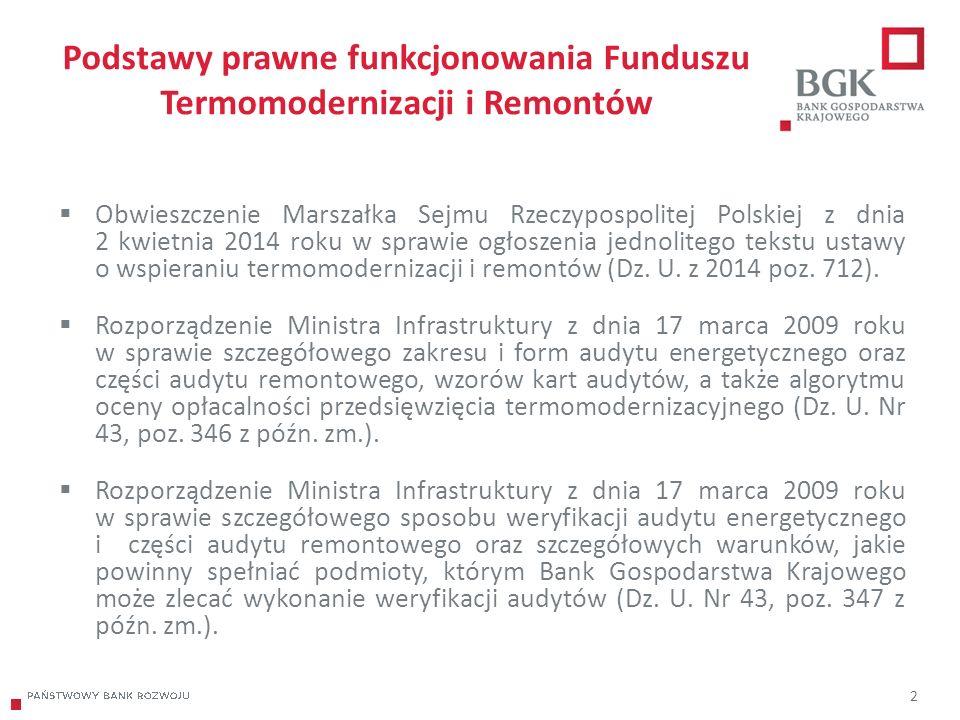 204/204/204 218/32/56 118/126/132 183/32/51 227/30/54 13 Środki Funduszu Od początku istnienia do 30 listopada 2015 roku Fundusz został zasilony kwotą 1 885 mln zł Na dzień 30 listopada 2015 roku BGK posiadał następujące środki na rachunku Funduszu Termomodernizacji i Remontów w ramach limitów dla poszczególnych premii:  termomodernizacyjnej - 86,5 mln zł;  remontowej - 10,3 mln zł;  kompensacyjnej - 8,3 mln zł.