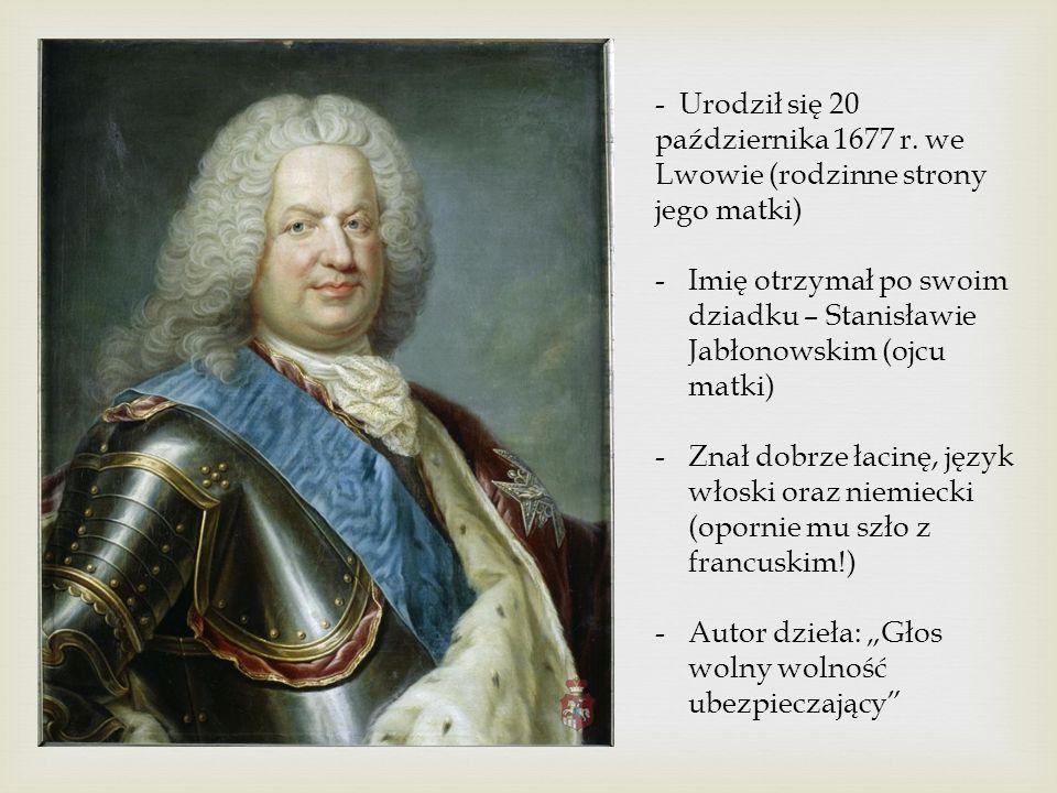 Genealogia królewska : Stanisław Leszczyński + Katarzyna Opalińska (ślub 1698 r.) Anna Maria + Ludwik XV (król Francji) (ślub: 1725 r.) Rafał LeszczyńskiAnna Jabłonowska