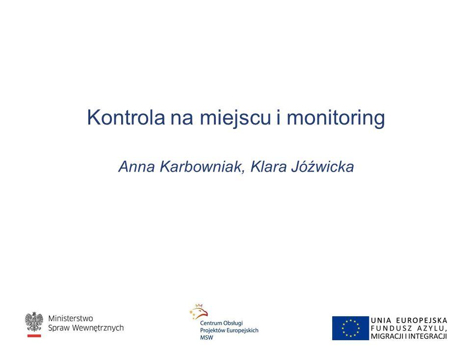 Kontrola na miejscu i monitoring Anna Karbowniak, Klara Jóźwicka