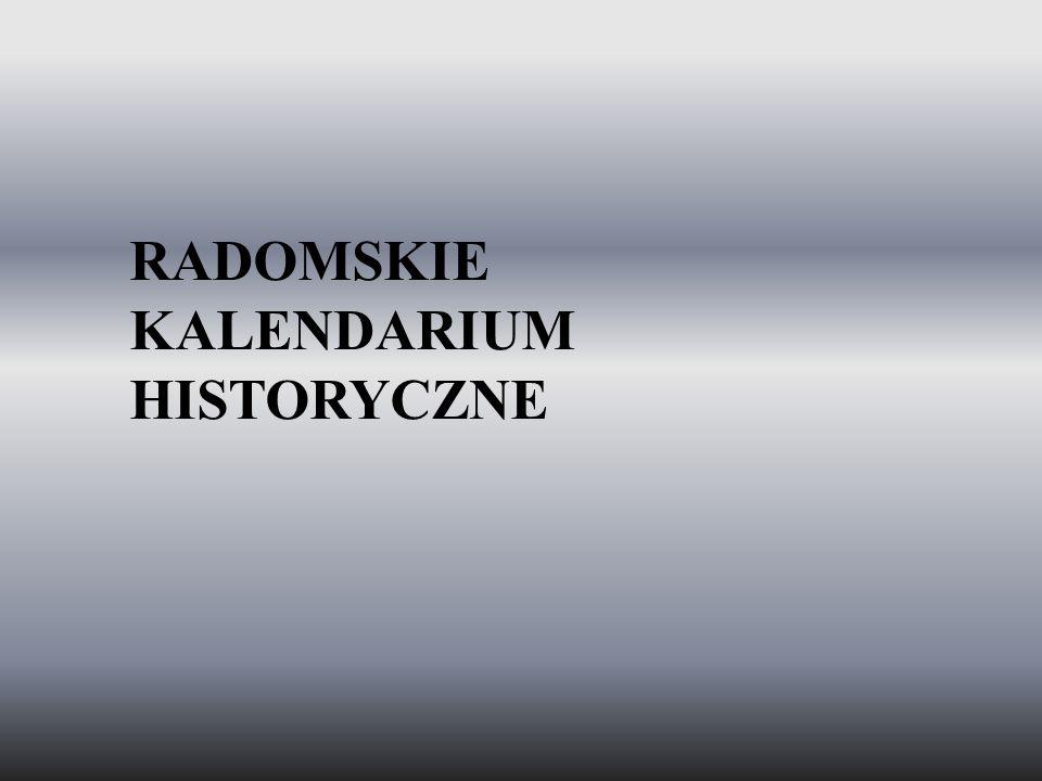 RADOMSKIE KALENDARIUM HISTORYCZNE