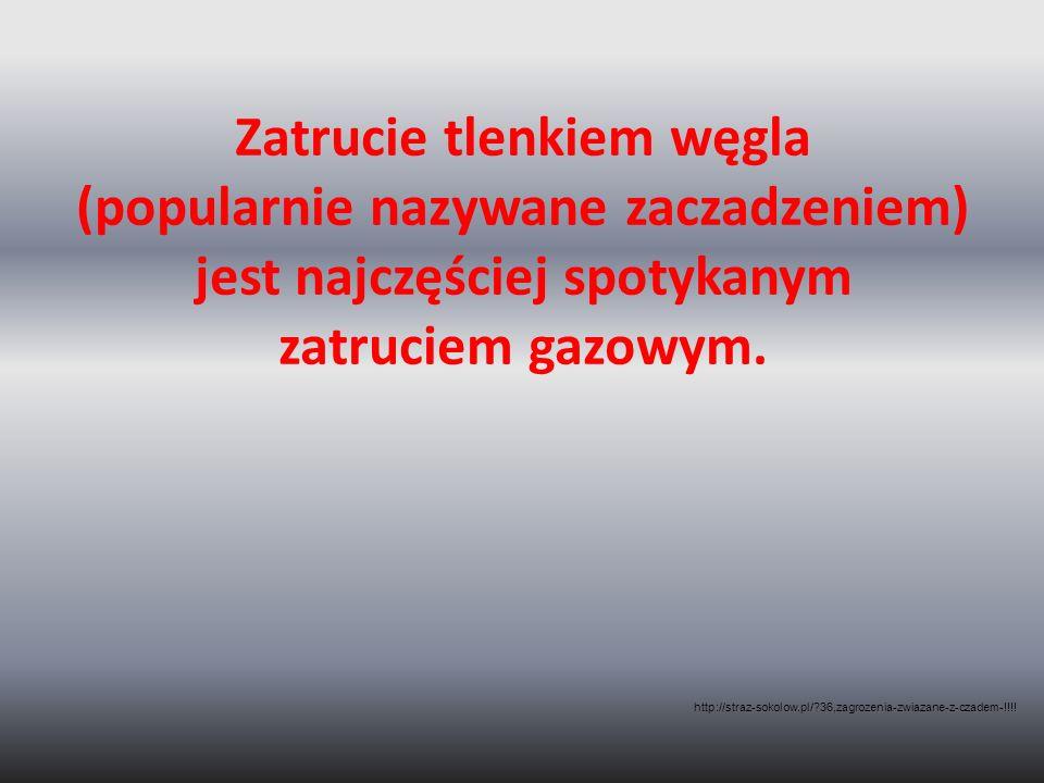 Zatrucie tlenkiem węgla (popularnie nazywane zaczadzeniem) jest najczęściej spotykanym zatruciem gazowym. http://straz-sokolow.pl/?36,zagrozenia-zwiaz