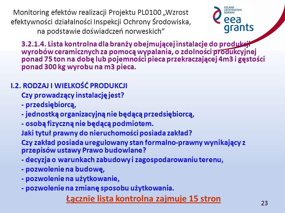 """Monitoring efektów realizacji Projektu PL0100 """"Wzrost efektywności działalności Inspekcji Ochrony Środowiska, na podstawie doświadczeń norweskich"""" 23"""