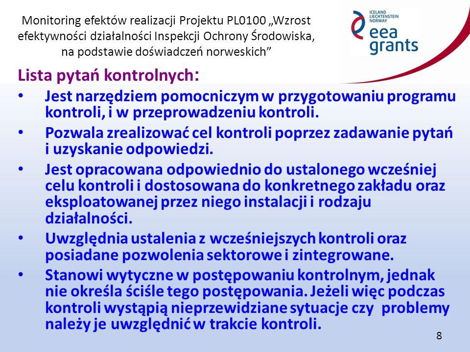 """Monitoring efektów realizacji Projektu PL0100 """"Wzrost efektywności działalności Inspekcji Ochrony Środowiska, na podstawie doświadczeń norweskich"""" 8 L"""