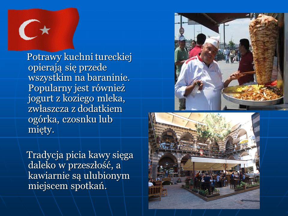 Potrawy kuchni tureckiej opierają się przede wszystkim na baraninie.