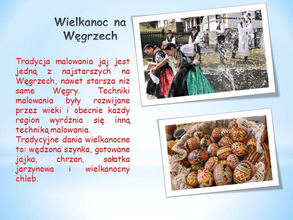 Tradycja malowania jaj jest jedną z najstarszych na Węgrzech, nawet starsza niż same Węgry.