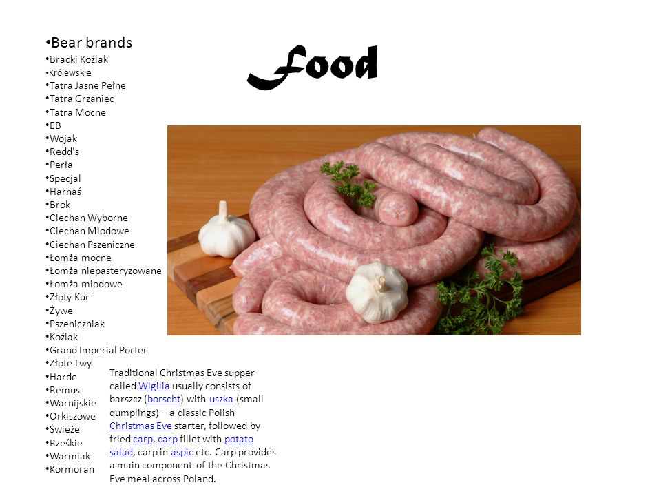 Polish cuisine (Polish: kuchnia polska) is a style of cooking and food preparation originating from Poland.