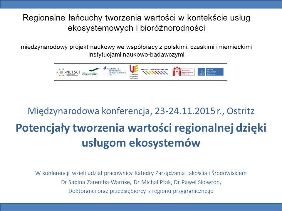 Regionalne łańcuchy tworzenia wartości w kontekście usług ekosystemowych i bioróżnorodności międzynarodowy projekt naukowy we współpracy z polskimi, c