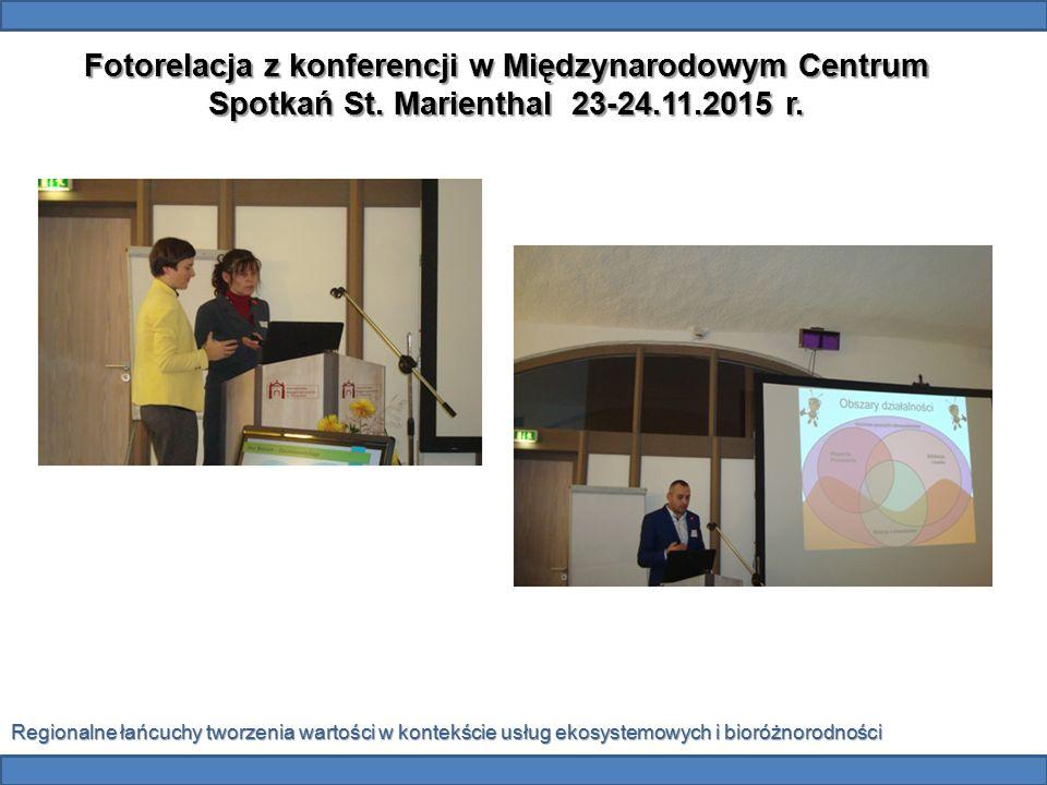 Fotorelacja z konferencji w Międzynarodowym Centrum Spotkań St. Marienthal 23-24.11.2015 r. Regionalne łańcuchy tworzenia wartości w kontekście usług
