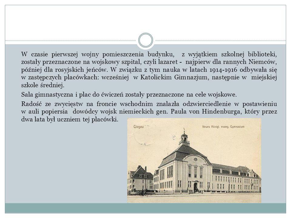 W czasie pierwszej wojny pomieszczenia budynku, z wyjątkiem szkolnej biblioteki, zostały przeznaczone na wojskowy szpital, czyli lazaret - najpierw dl