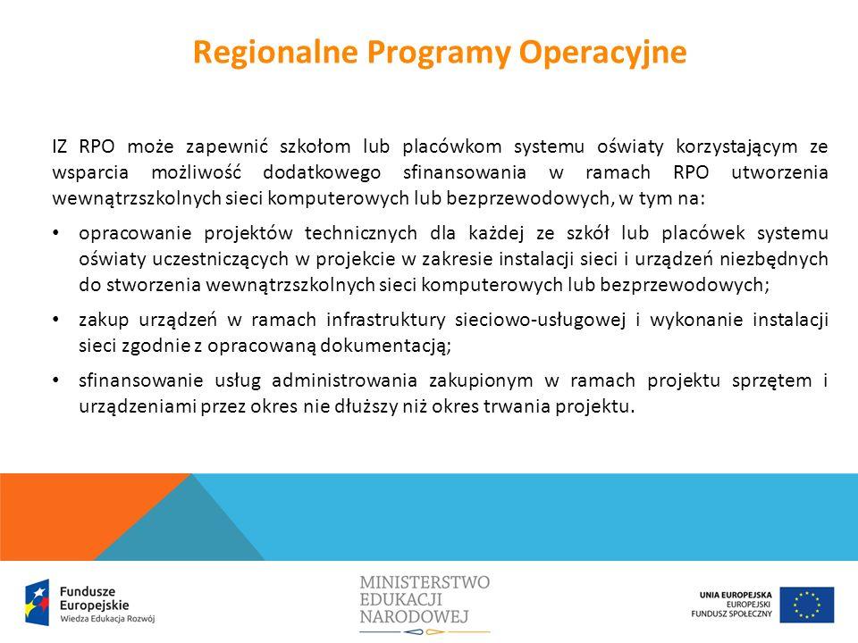 IZ RPO może zapewnić szkołom lub placówkom systemu oświaty korzystającym ze wsparcia możliwość dodatkowego sfinansowania w ramach RPO utworzenia wewną