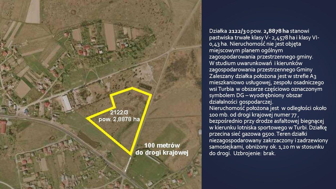 Działka 2122/3 o pow. 2,8878 ha stanowi pastwiska trwałe klasy V- 2,4578 ha i klasy VI- 0,43 ha.