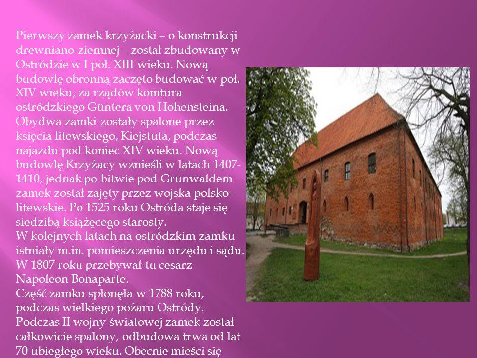 Pierwszy zamek krzyżacki – o konstrukcji drewniano-ziemnej – został zbudowany w Ostródzie w I poł. XIII wieku. Nową budowlę obronną zaczęto budować w