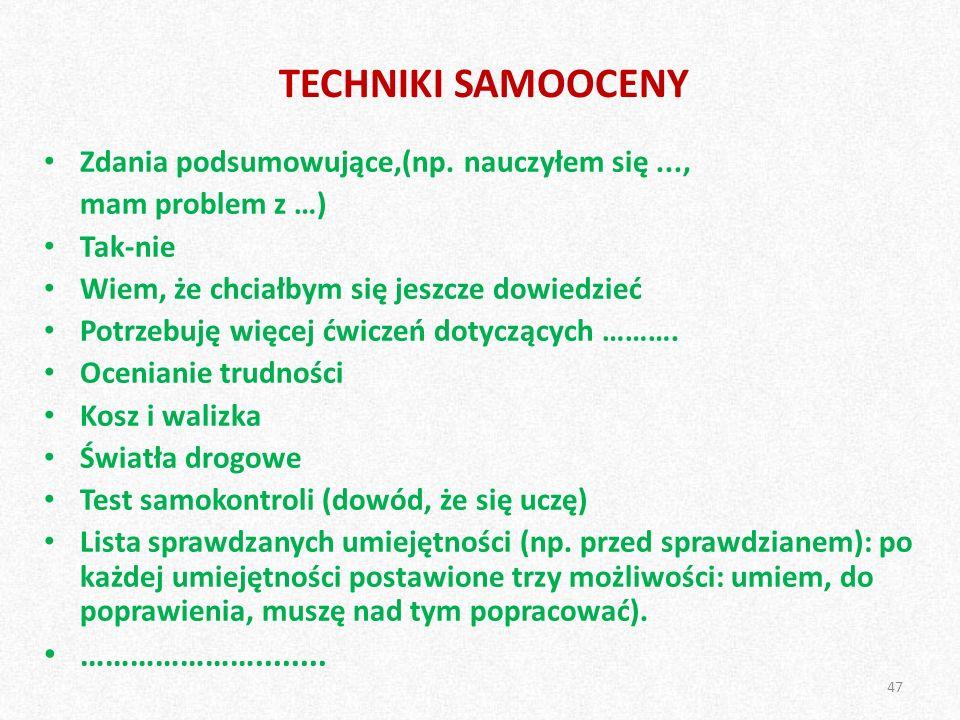 TECHNIKI SAMOOCENY Zdania podsumowujące,(np.