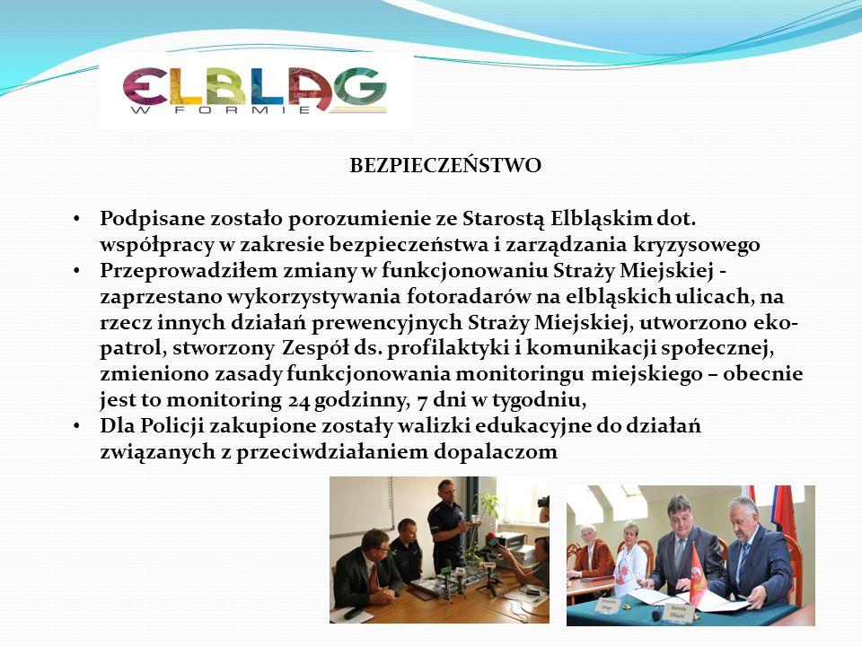 BEZPIECZEŃSTWO Podpisane zostało porozumienie ze Starostą Elbląskim dot. współpracy w zakresie bezpieczeństwa i zarządzania kryzysowego Przeprowadziłe