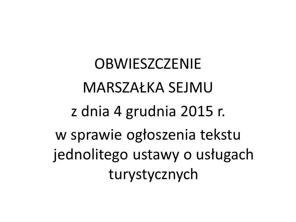 OBWIESZCZENIE MARSZAŁKA SEJMU z dnia 4 grudnia 2015 r.
