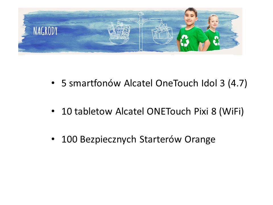 5 smartfonów Alcatel OneTouch Idol 3 (4.7) 10 tabletow Alcatel ONETouch Pixi 8 (WiFi) 100 Bezpiecznych Starterów Orange