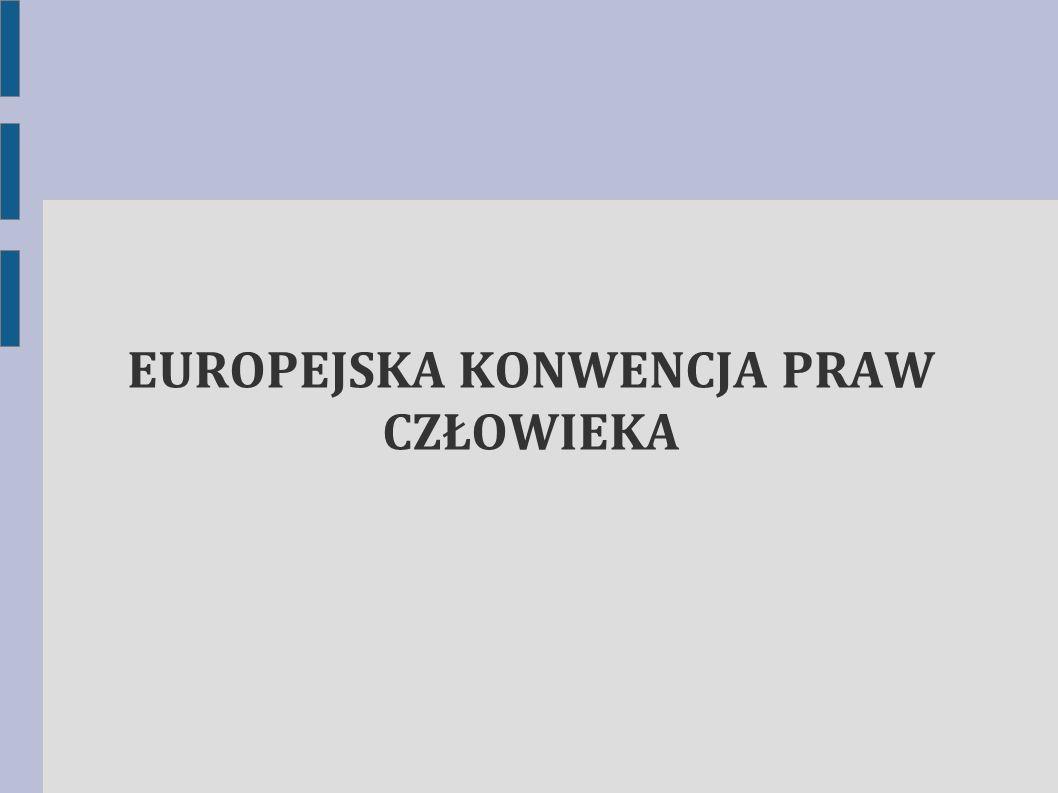 """Europejska konwencja praw człowieka (pełna nazwa: Konwencja o ochronie praw człowieka i podstawowych wolności, w skrócie """"Konwencja Europejska lub EKPC) – umowa międzynarodowa z zakresu ochrony praw człowieka zawarta przez państwa członkowskie Rady Europy."""
