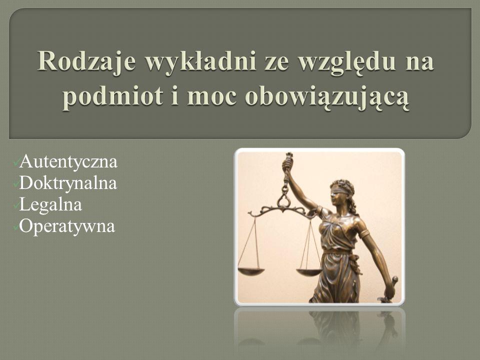 Autentyczna Doktrynalna Legalna Operatywna