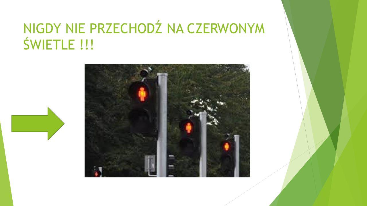 NIGDY NIE PRZECHODŹ NA CZERWONYM ŚWIETLE !!!