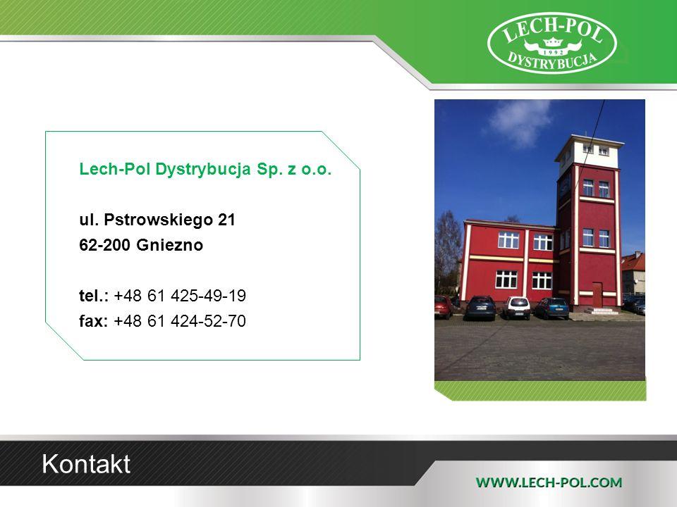 Kontakt Lech-Pol Dystrybucja Sp. z o.o. ul. Pstrowskiego 21 62-200 Gniezno tel.: +48 61 425-49-19 fax: +48 61 424-52-70