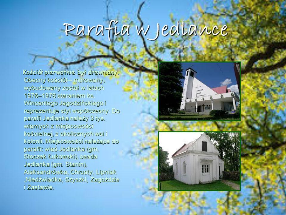 Mieszka ń cy  W Jedlance stało 33 domy a mieszkało w niej 193 mieszkańców.
