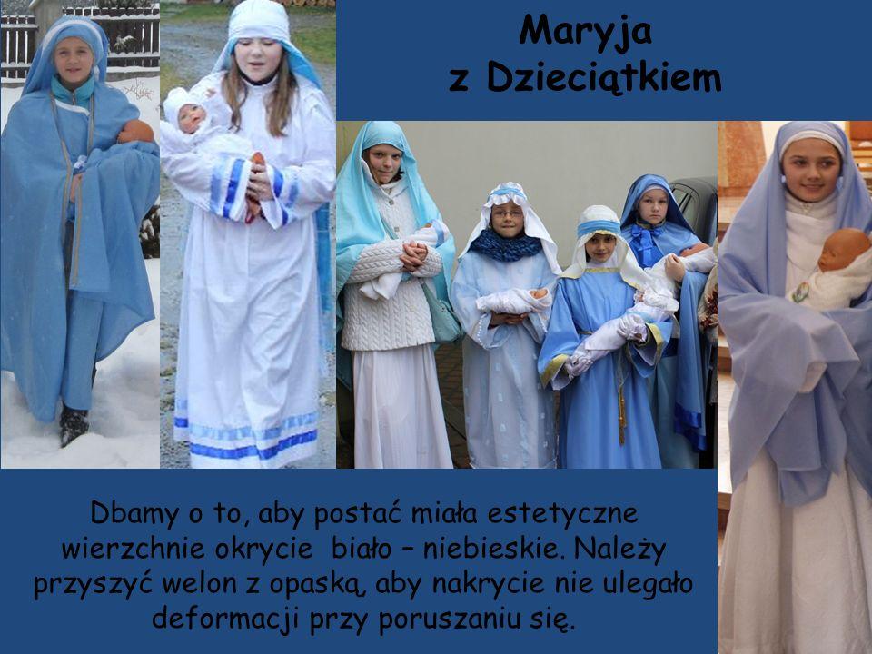 Maryja z Dzieciątkiem Dbamy o to, aby postać miała estetyczne wierzchnie okrycie biało – niebieskie.
