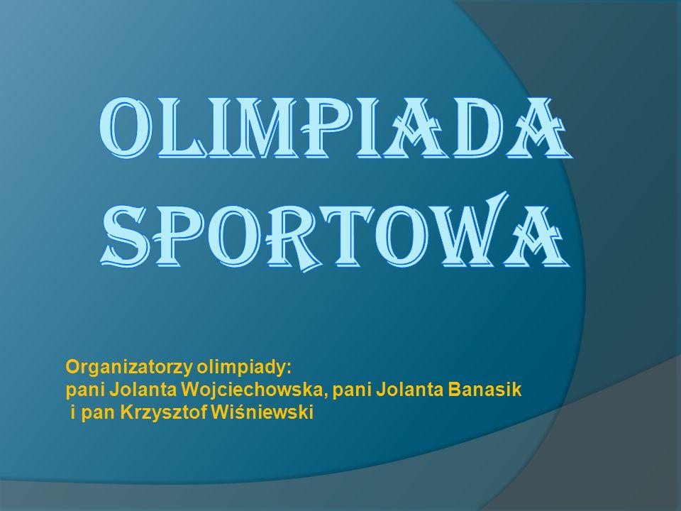 Organizatorzy olimpiady: pani Jolanta Wojciechowska, pani Jolanta Banasik i pan Krzysztof Wiśniewski