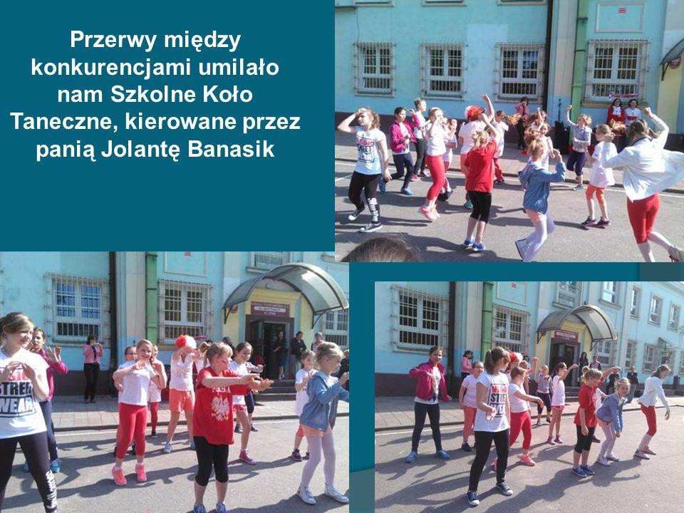 Przerwy między konkurencjami umilało nam Szkolne Koło Taneczne, kierowane przez panią Jolantę Banasik