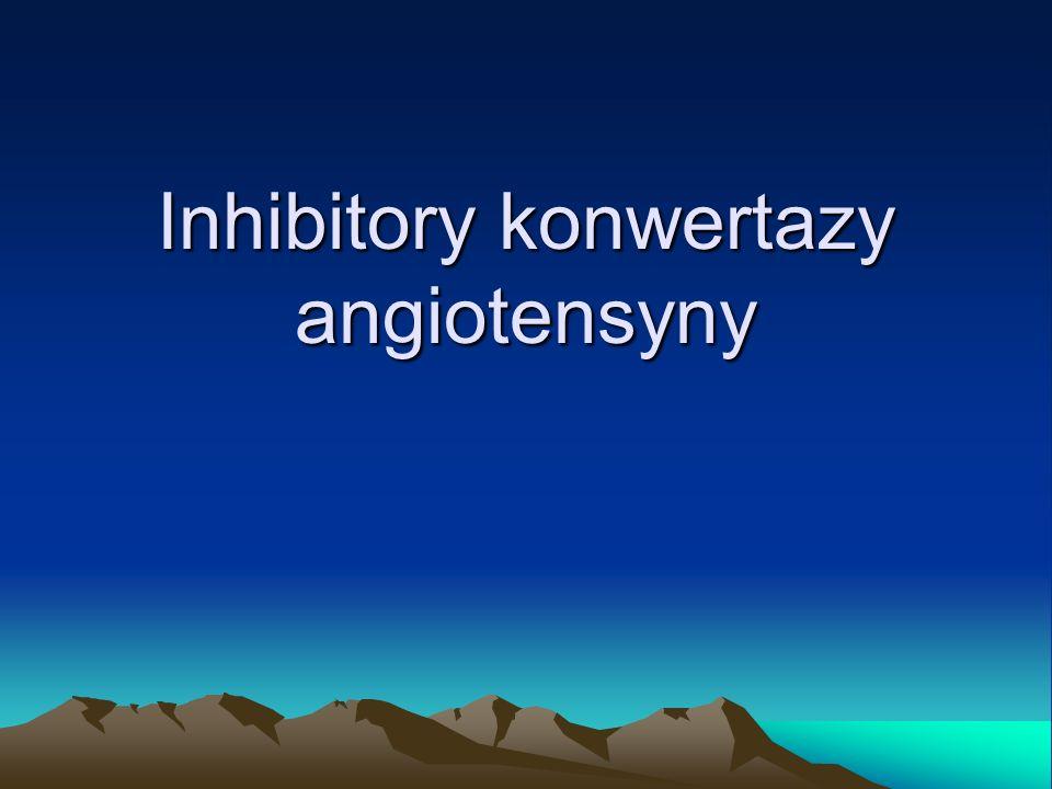 Konwertaza angiotensyny Układ Renina- Angiotensyna Układ Kininowy angiotensyna I prorenina kininogen angiotensynogen fragmenty nieczynne reninakalikreina konwertaza (kininaza II) angiotensyna III angiotensyna II kininy angiotensynazy fragmenty nieczynne