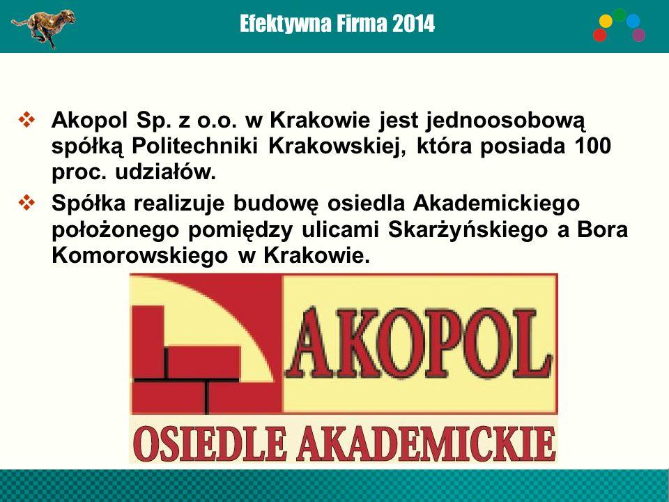 Efektywna Firma 2014  Akopol Sp. z o.o.