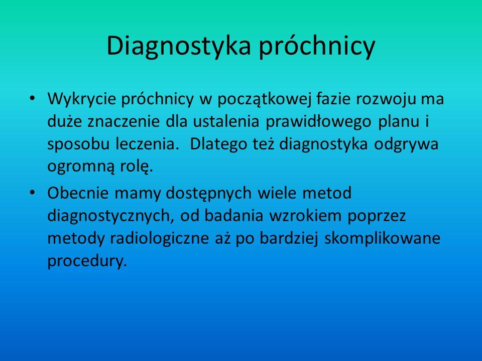 Diagnostyka próchnicy Wykrycie próchnicy w początkowej fazie rozwoju ma duże znaczenie dla ustalenia prawidłowego planu i sposobu leczenia. Dlatego te
