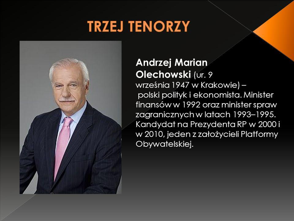 Andrzej Marian Olechowski (ur. 9 września 1947 w Krakowie) – polski polityk i ekonomista.