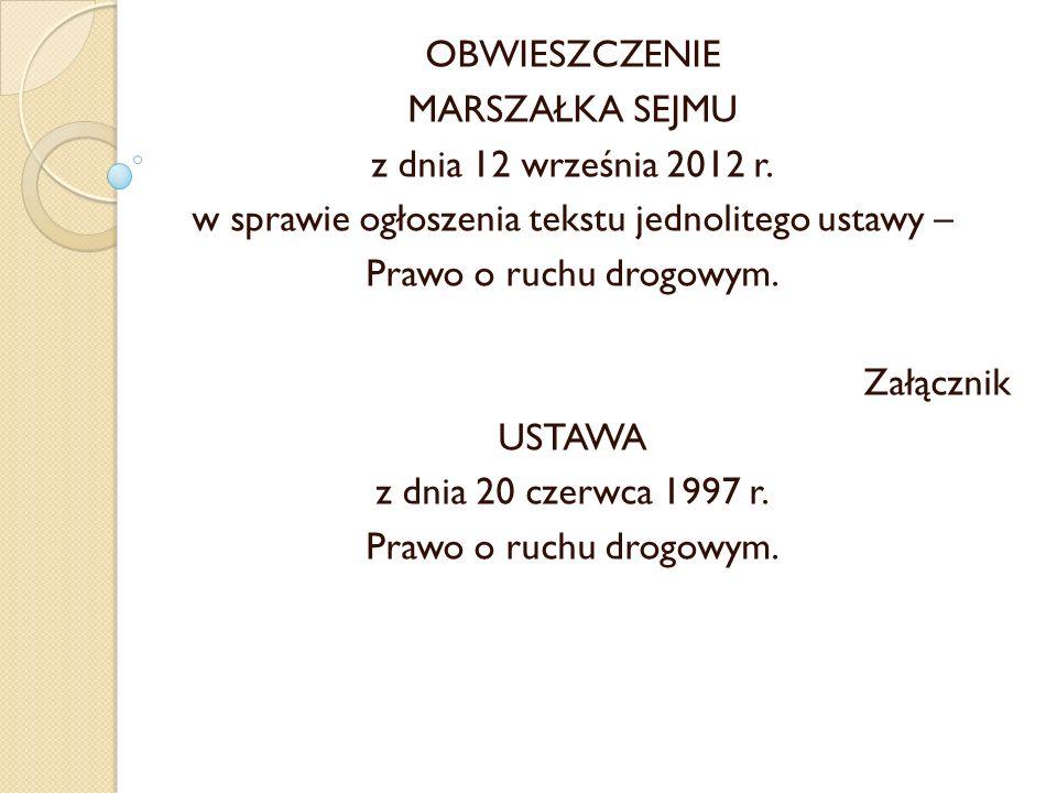 OBWIESZCZENIE MARSZAŁKA SEJMU z dnia 12 września 2012 r.