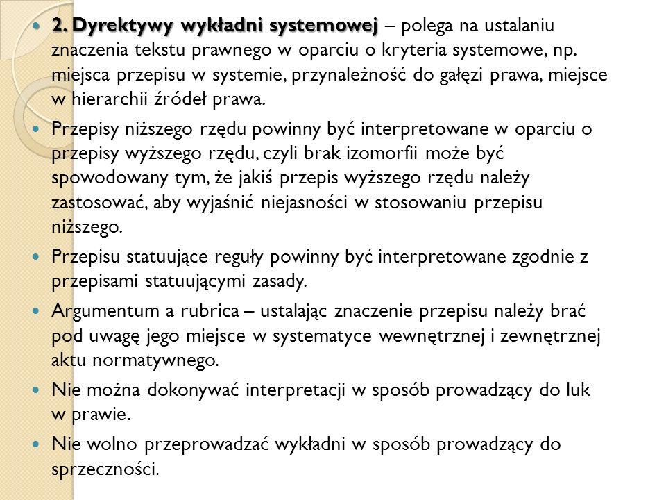 2. Dyrektywy wykładni systemowej 2.