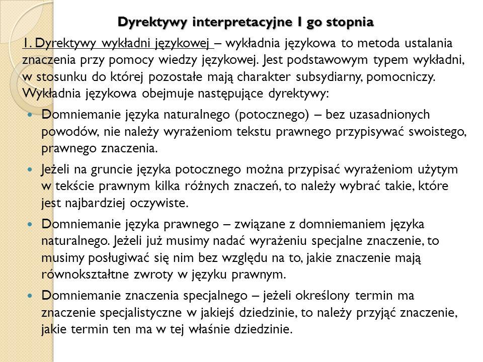 Dyrektywy interpretacyjne I go stopnia 1.