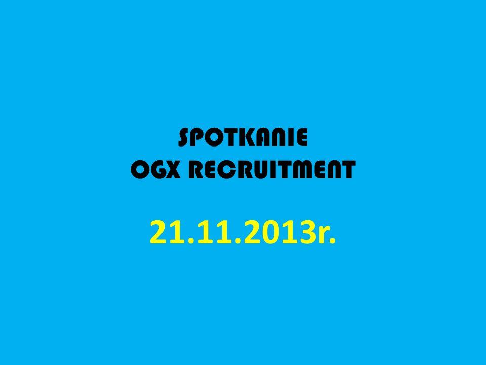 SPOTKANIE OGX RECRUITMENT 21.11.2013r.