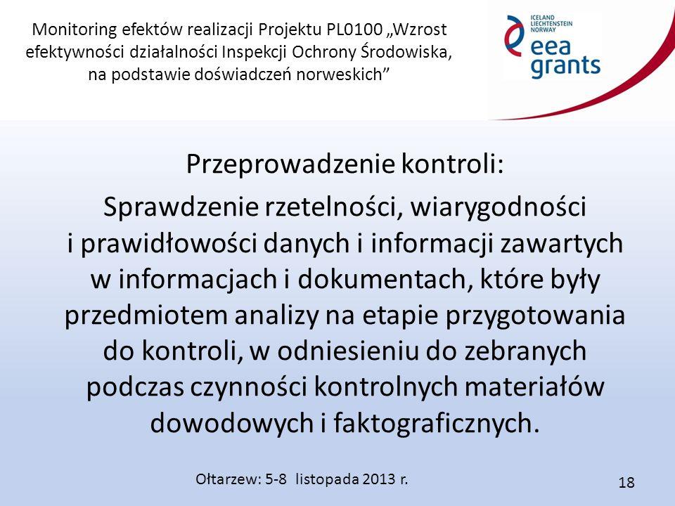 """Monitoring efektów realizacji Projektu PL0100 """"Wzrost efektywności działalności Inspekcji Ochrony Środowiska, na podstawie doświadczeń norweskich"""" Prz"""