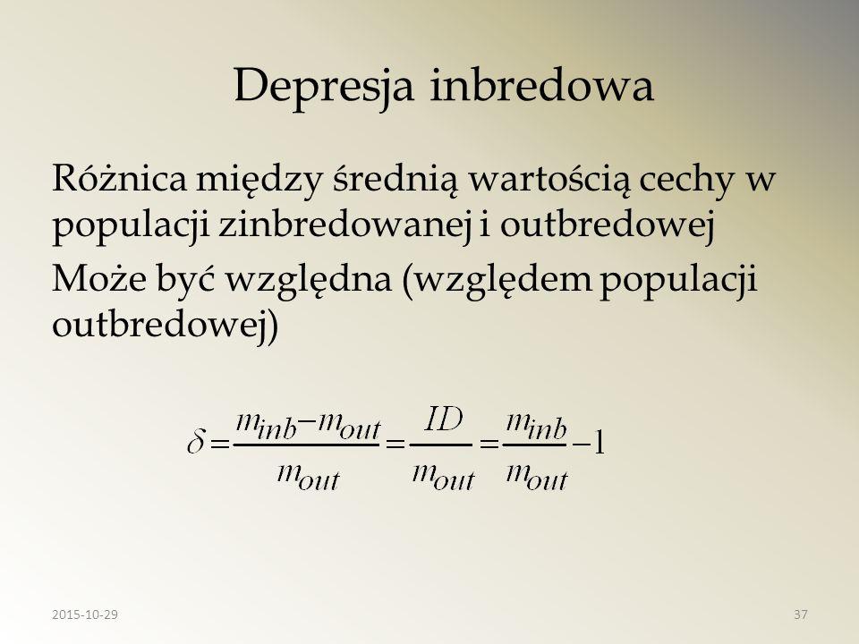 Depresja inbredowa Różnica między średnią wartością cechy w populacji zinbredowanej i outbredowej Może być względna (względem populacji outbredowej) 2