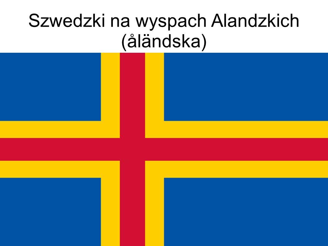 Szwedzki na wyspach Alandzkich (åländska)