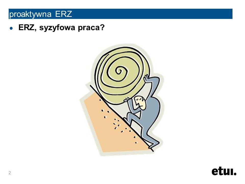 ● ERZ, syzyfowa praca? 2