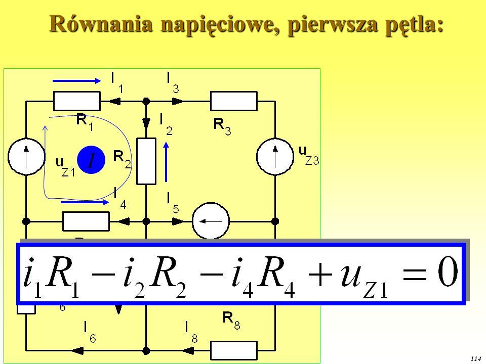 OE1 2015 114 Równania napięciowe, pierwsza pętla: Równania napięciowe, pierwsza pętla: 1