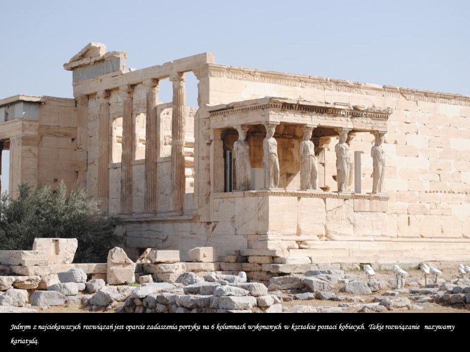 Erechtejon - czteropoziomowa świątynia poświęcona Posejdonowi i Atenie.