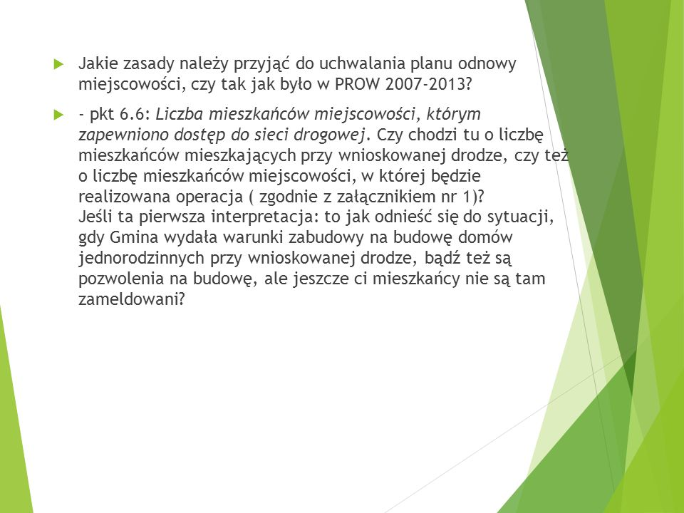  Jakie zasady należy przyjąć do uchwalania planu odnowy miejscowości, czy tak jak było w PROW 2007-2013.