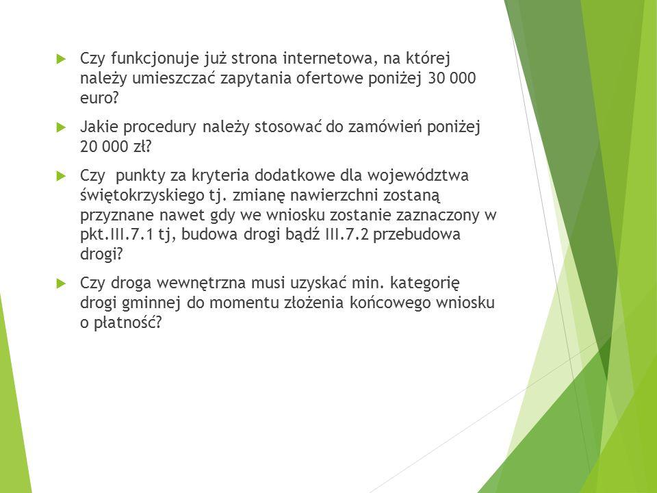 Czy funkcjonuje już strona internetowa, na której należy umieszczać zapytania ofertowe poniżej 30 000 euro.