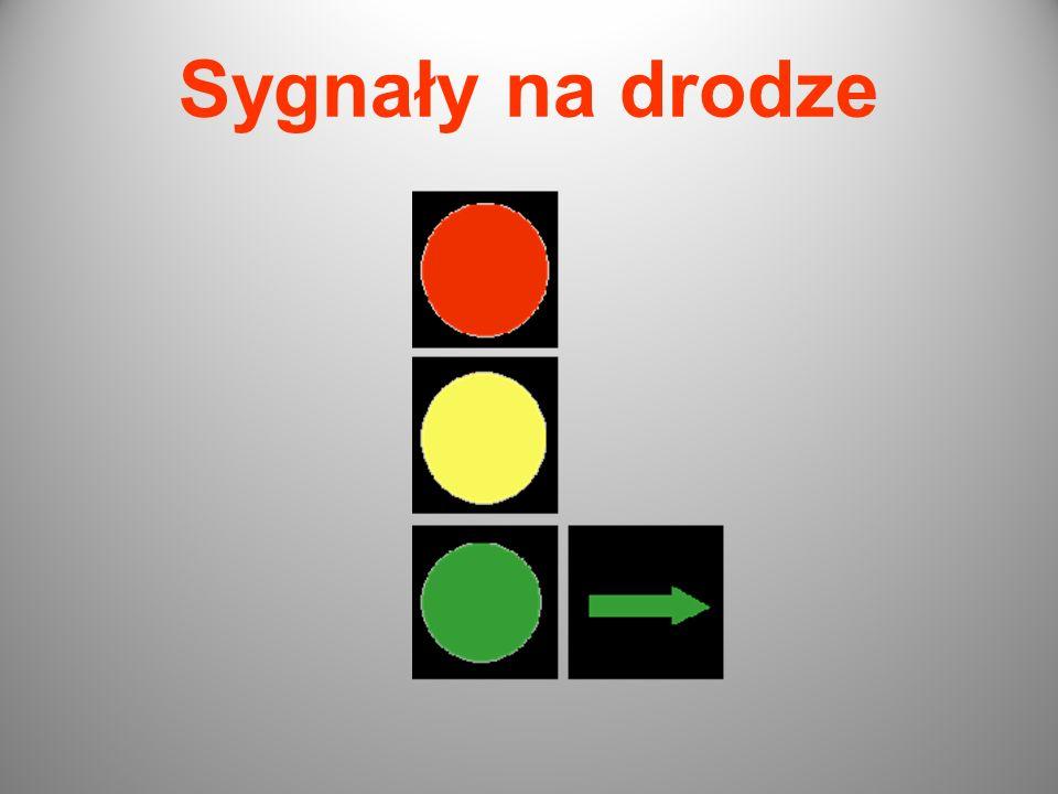 Sygnały świetlne: Sygnał żółty ostrzega o mającej nastąpić zmianie sygnału świetlnego.