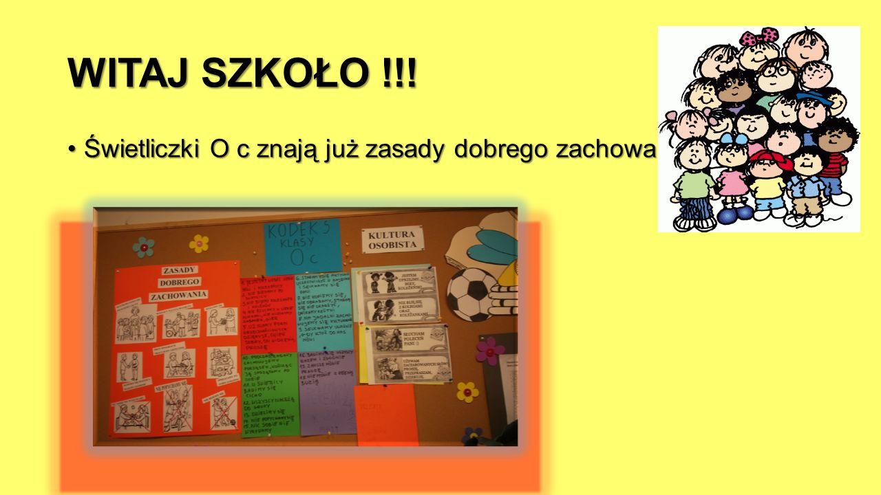 WITAJ SZKOŁO !!.