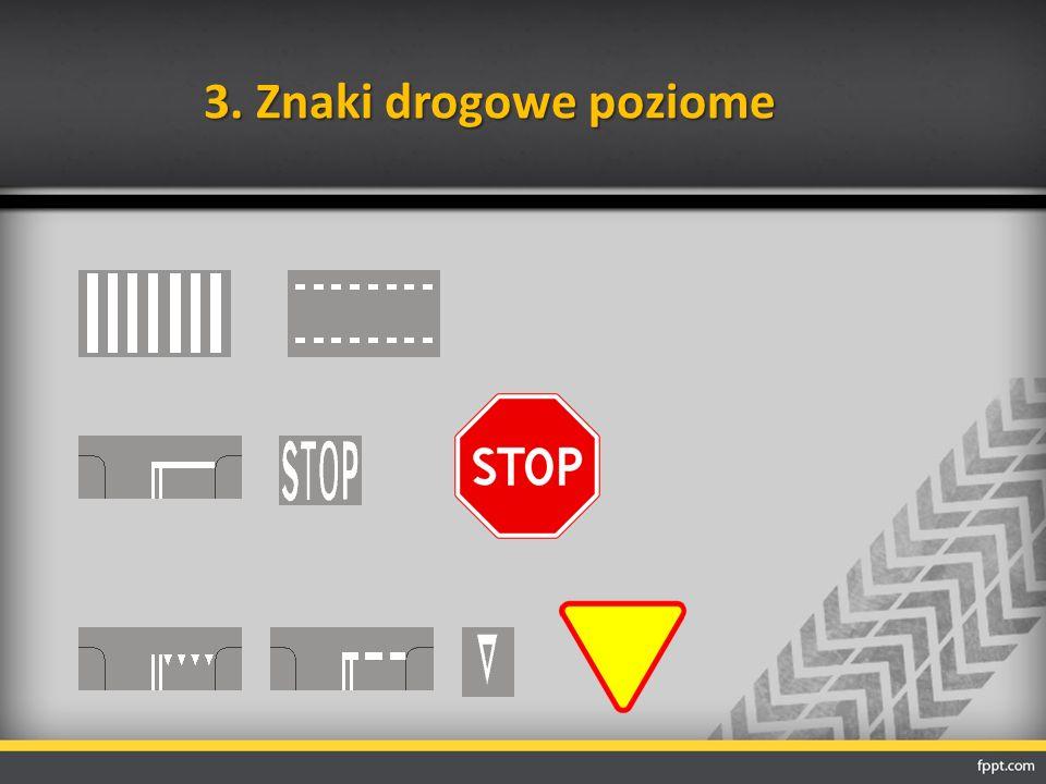 3. Znaki drogowe poziome